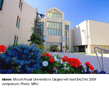 Mount Royal University in Calgary will host BALTA's 2009 symposium. Photo: MRU